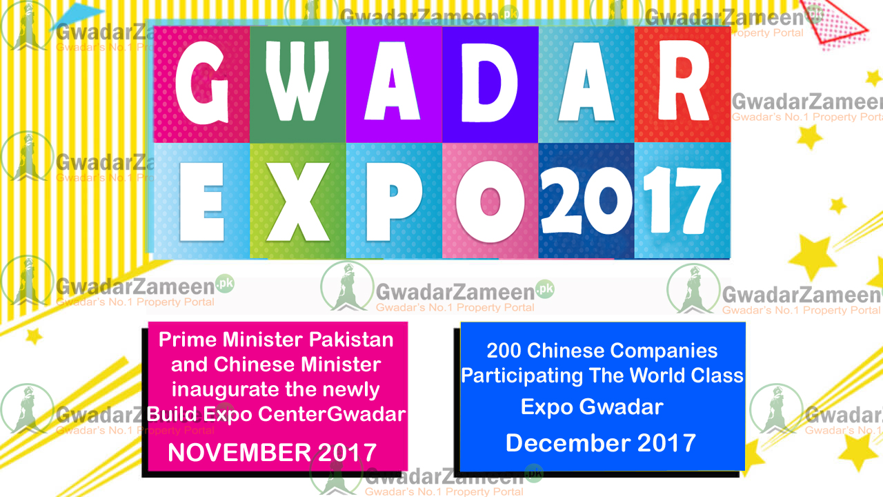 Gwadar soon, while the International Expo Center will be inaugurated in Gwadar by end of this year.